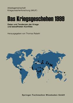 Das Kriegsgeschehen 1999 von Rabehl,  Thomas