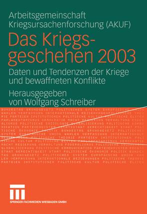 Das Kriegsgeschehen 2003 von Schreiber,  Wolfgang