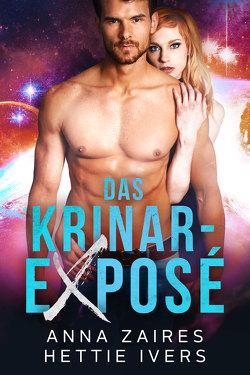 Das Krinar-Exposé von Ivers,  Hettie, Zaires,  Anna