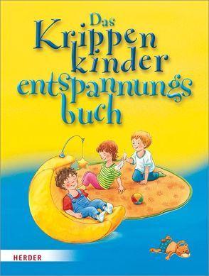 Das Krippenkinderentspannungsbuch von Bestle-Körfer,  Regina, Döring,  Hans Günther