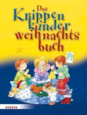 Das Krippenkinderweihnachtsbuch von Erkert,  Andrea, Rarisch,  Ines