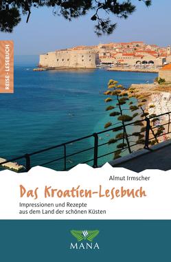 Das Kroatien-Lesebuch von Irmscher,  Almut