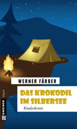 Das Krokodil im Silbersee von Färber,  Werner