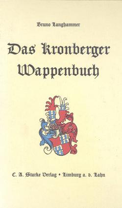 Das Kronberger Wappenbuch von Langhammer,  Bruno