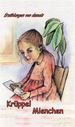 Das Krüppel-Mienchen von Schulz,  Irina