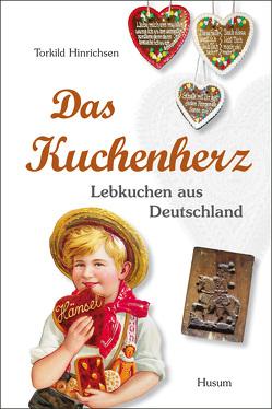 Das Kuchenherz von Hinrichsen,  Torkhild