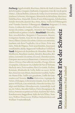 Das kulinarische Erbe der Schweiz von Imhof,  Paul