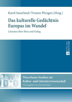 Das kulturelle Gedächtnis Europas im Wandel von Pörzgen,  Yvonne, Sauerland,  Karol
