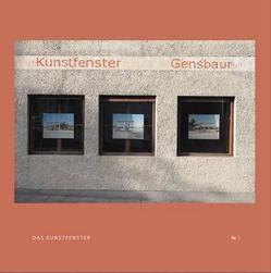 DAS KUNSTFENSTER 1 von Gensbaur,  Martin, Kranzfelder,  Jörg