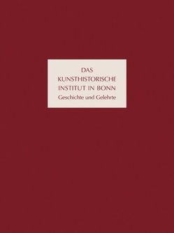 Das Kunsthistorische Institut in Bonn von Kanz,  Roland