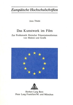 Das Kunstwerk im Film von Thiele,  Jens