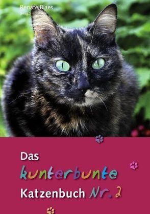 Das kunterbunte Katzenbuch Nr. 2 von Blaes,  Renate