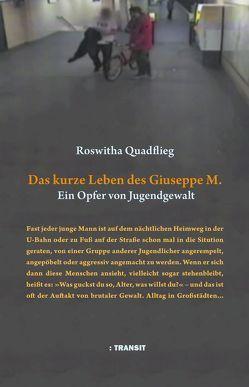 Das kurze Leben des Giuseppe M. von Fröba,  Gudrun, Quadflieg,  Roswitha