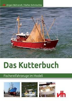 Das Kutterbuch von Behrendt,  Jürgen, Schmischke,  Stefan