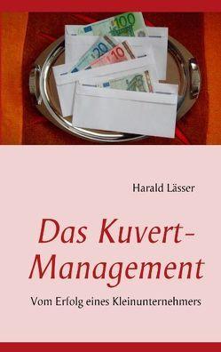 Das Kuvert – Management von Lässer,  Harald