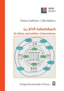 Das KVP-Arbeitsbuch für kleine und mittlere Unternehmen von Balbierz,  Silke, Hoffmann,  Thomas