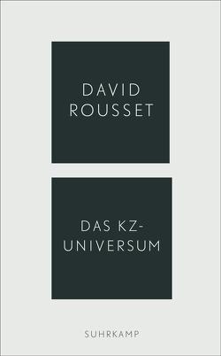 Das KZ-Universum von Rousset,  David