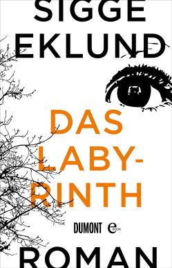 Das Labyrinth von Eklund,  Sigge, Hoyer,  Nina