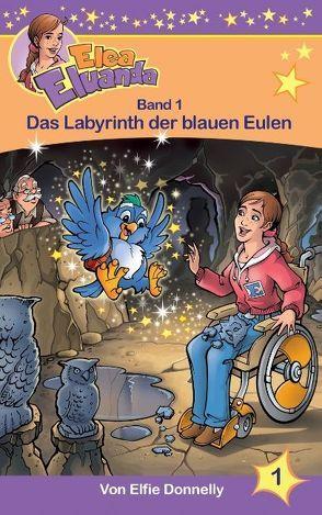 Das Labyrinth der blauen Eulen von Donnelly,  Elfie