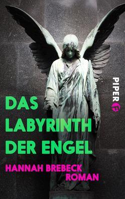 Das Labyrinth der Engel von Brebeck,  Hannah