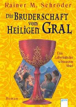 Das Labyrinth der schwarzen Abtei von Schröder,  Rainer M.