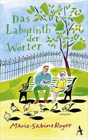 Das Labyrinth der Wörter von Kalscheuer,  Claudia, Roger,  Marie-Sabine
