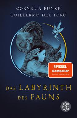 Das Labyrinth des Fauns von Del Toro,  Guillermo, Funke,  Cornelia, Schnettler,  Tobias, Williams,  Allen