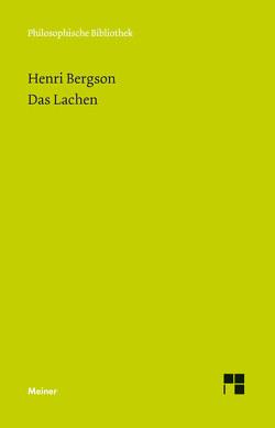 Das Lachen von Bergson,  Henri, Plancherel-Walter,  Roswitha