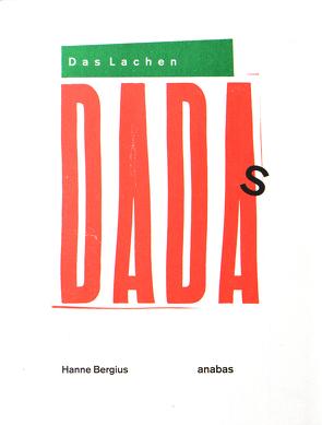 Das Lachen Dadas von Bergius,  Hanne