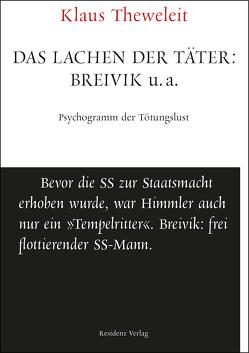 Das Lachen der Täter: Breivik u.a. von Theweleit,  Klaus
