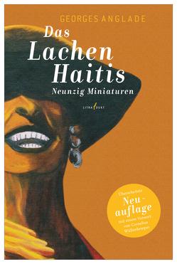 Das Lachen Haitis von Anglade,  Georges, Trier,  Peter, Wüllenkemper,  Cornelius
