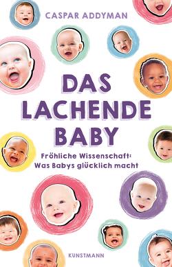 Das lachende Baby von Addyman,  Caspar, Schäfer,  Ursel