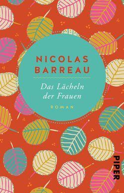 Das Lächeln der Frauen von Barreau,  Nicolas, Scherrer,  Sophie
