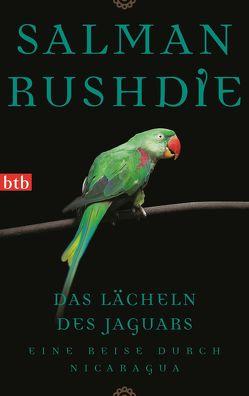Das Lächeln des Jaguars von Rushdie,  Salman, Walz,  Melanie