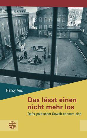 Das lässt einen nicht mehr los von Aris,  Nancy