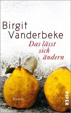 Das lässt sich ändern von Vanderbeke,  Birgit
