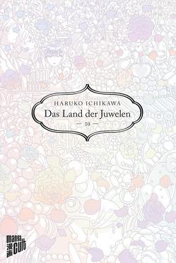 Das Land der Juwelen 10 von Ichikawa,  Haruko, Maser,  Verena