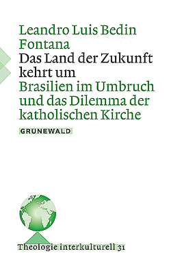 Das Land der Zukunft kehrt um von Bedin Fontana,  Leandro Luis
