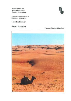 Das Land Saudi Arabien von Festner,  Sibylle, Huwiler,  Thorsten