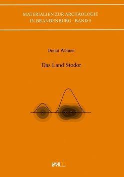 Das Land Stodor von Wehner,  Donat