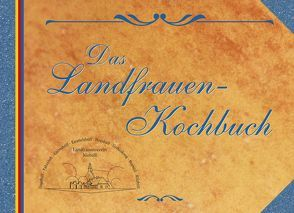Das Landfrauen-Kochbuch
