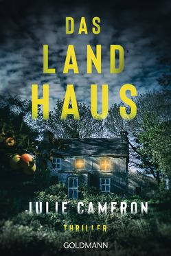 Das Landhaus von Cameron,  Julie, Schmidt,  Rainer