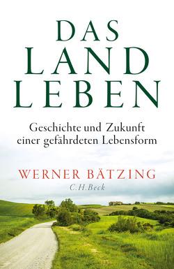 Das Landleben von Baetzing,  Werner