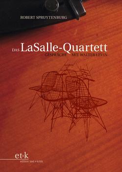 Das LaSalle-Quartett von Spruytenburg,  Robert