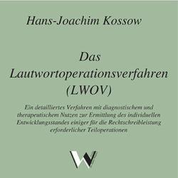 Das Lautwortoperationsverfahren von Kossow,  Hans J