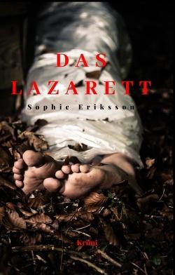 Das Lazarett von Eriksson,  Sophie
