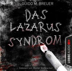Das Lazarus-Syndrom von Bohnacker,  Walter, Breuer,  Guido M.