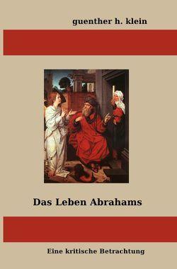 Das Leben Abrahams von klein,  guenther