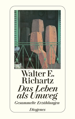 Das Leben als Umweg von Richartz,  Walter E.