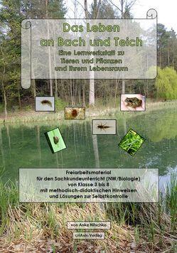 Das Leben an Bach und Teich. von Nitschke,  Anke